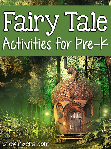 Fairy Tale Activities for Preschool, Pre-K