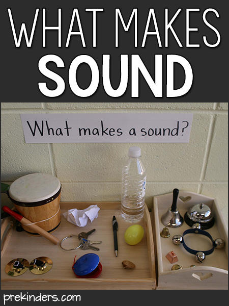 What Makes Sound: Science for Preschool