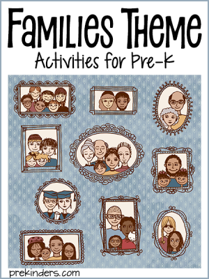 Families Theme Activities for Preschool & Kindergarten Kids