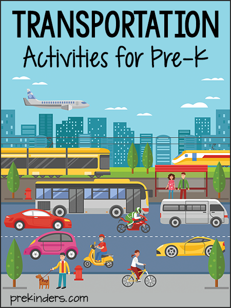 Transportation Theme Unit: Activities for Preschool, Pre-K