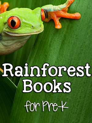 Rainforest Books for Pre-K