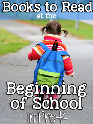 Books to Read at the Beginning of School in Pre-K