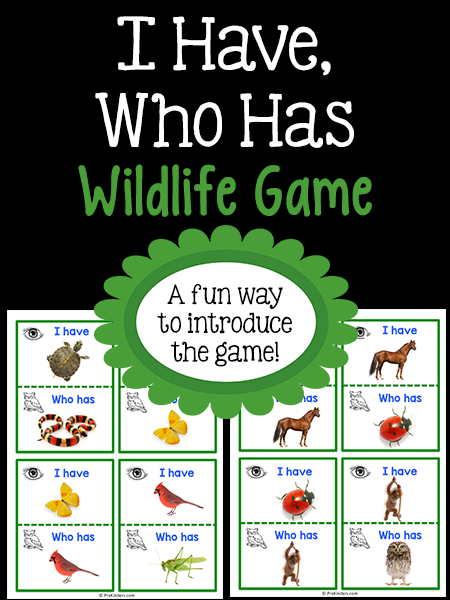 I Have Who Has Wildlife Game Printable