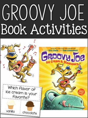 Groovy Joe Book Activities (Eric Litwin)