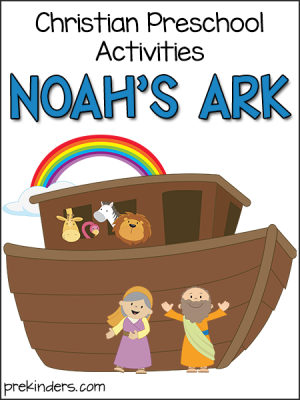Noah's Ark Christian Preschool Activities