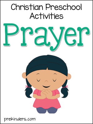 Prayer Activities: Christian Preschool