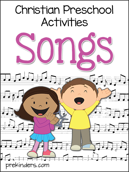 Christian Preschool Songs & Activities