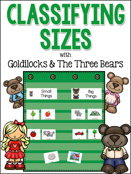 Goldilocks & the Three Bears: Classifying Sizes Activity