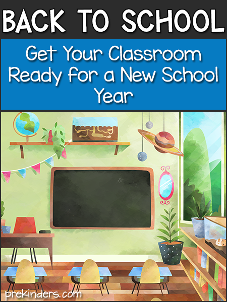 Back to School: Get Your Classroom Ready for a New School Year in Pre-K