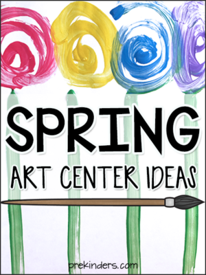 Spring Art Center Ideas for Preschool, Pre-K