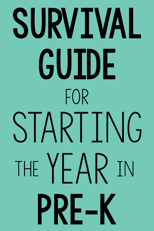 Survival Guide for Starting the Year Teaching Pre-K