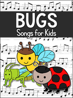 Bugs Songs for Kids