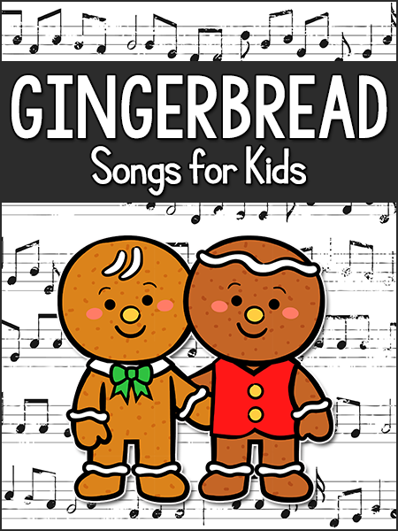 Gingerbread Songs for Kids