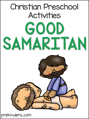 Good Samaritan: Christian Preschool Activities
