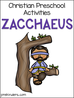 Zacchaeus: Christian Preschool Activities