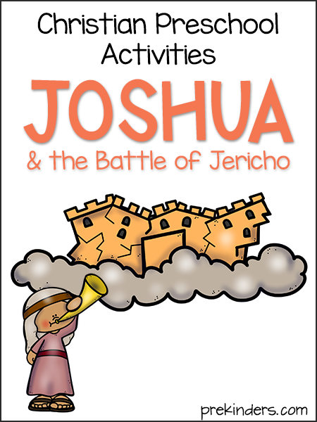Joshua & the Battle of Jericho: Christian Preschool Activities