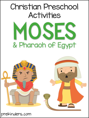 Moses & Pharaoh: Christian Preschool Activities