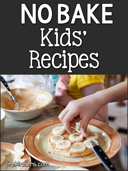 No Bake Kids' Recipes for the Classroom