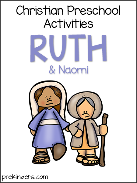 Ruth & Naomi: Christian Preschool Activities