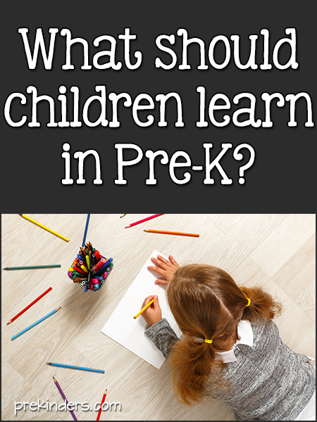 What should Pre-K children learn? Pre-K Curriculum