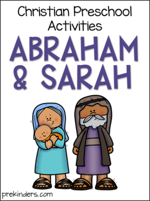 Abraham & Sarah: Christian Preschool Activities