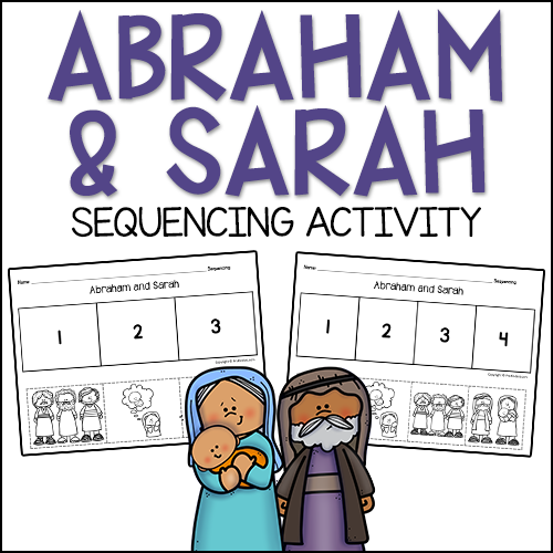 Abraham & Sarah Bible Story Sequencing Activity
